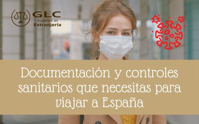 Documentación y controles sanitarios que necesitas para viajar a España