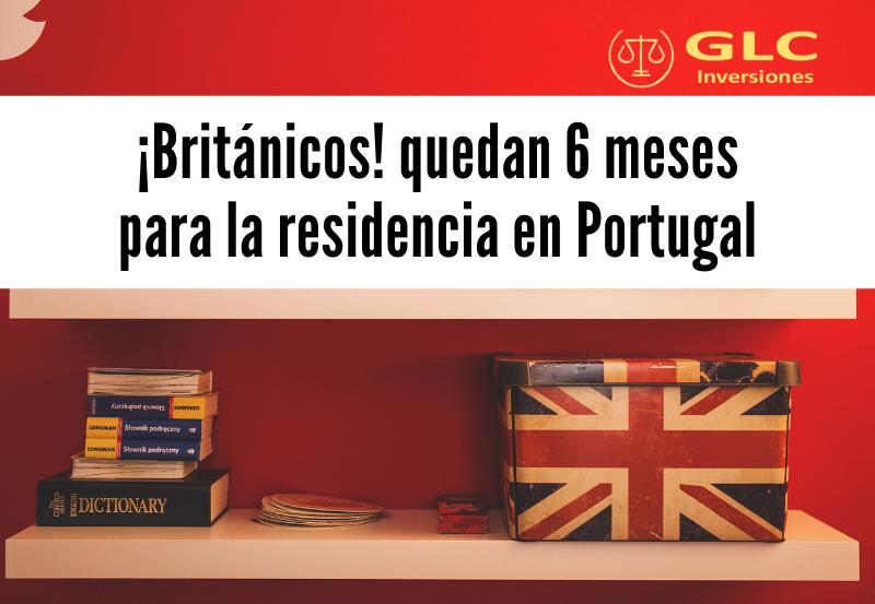 ¡Británicos! 6 meses para asegurar la residencia en UE con la Golden Visa en Portugal