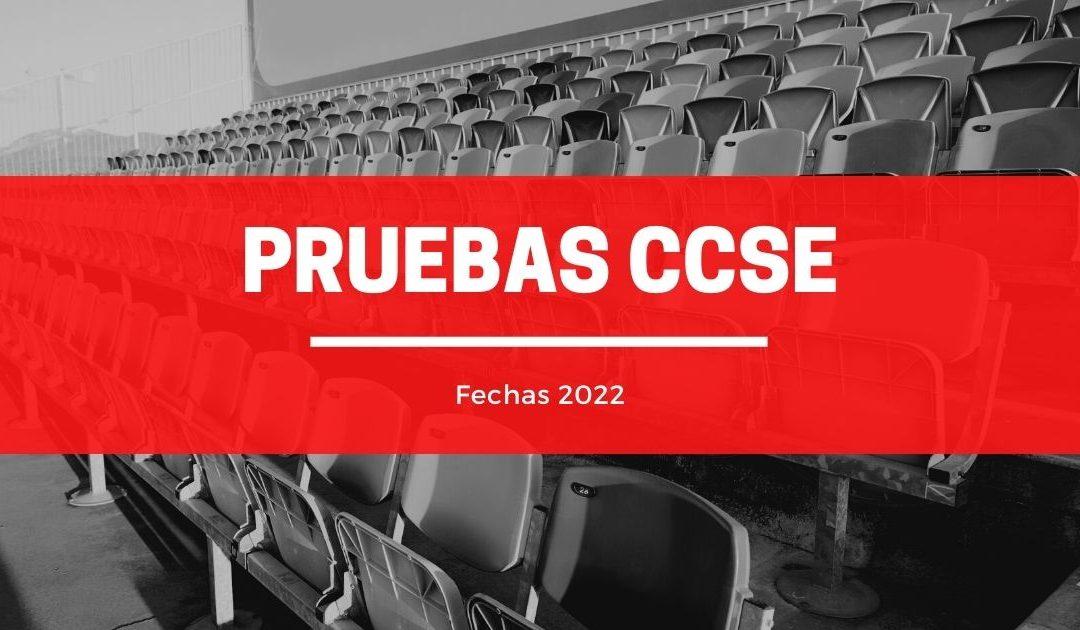 Fechas examenes CCSE 2022